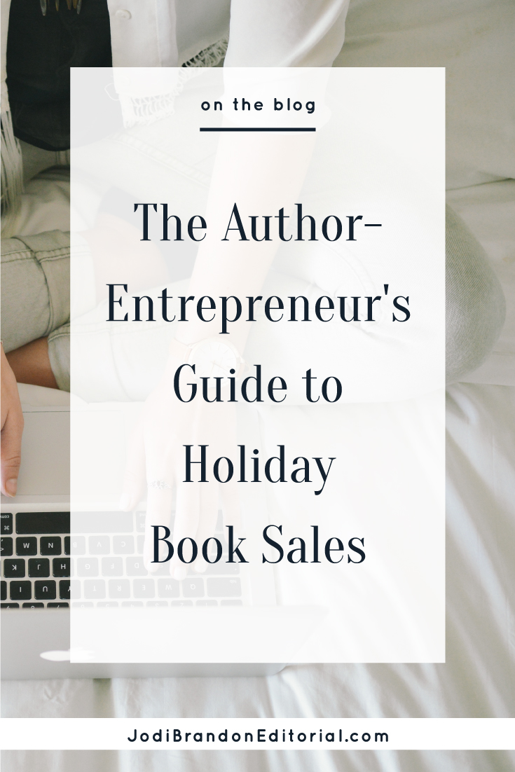 Beginning on Black Friday and continuing through the beginning of the new year, the holiday season marks the busiest shopping season of the year. This is great news for author-entrepreneurs, whether your book is new or not. Why? Books make a great holiday gift!  |  Jodi Brandon Editorial