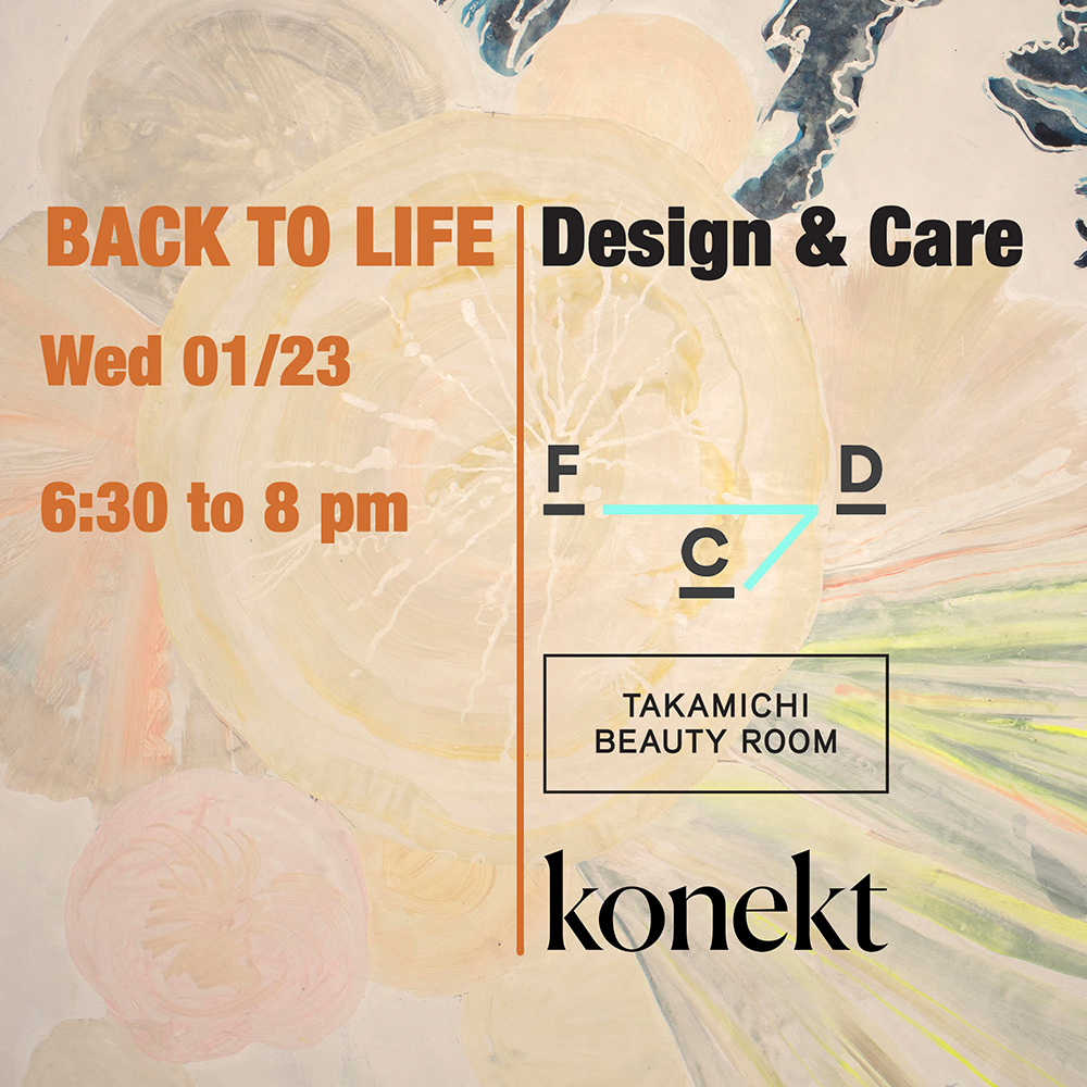 Back to Life: Design & Care
