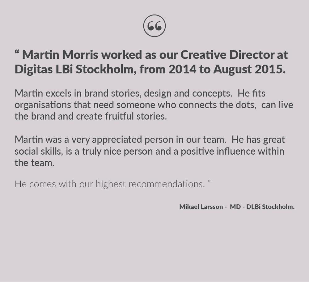some testimonials creative work martin morris martin morris