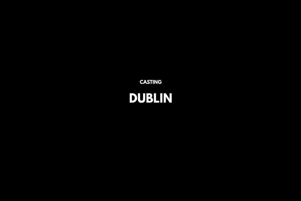 13 - Casting_Dublin.jpg