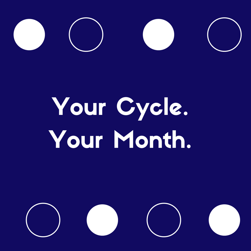 Your Cycle. Your Month.-3.png