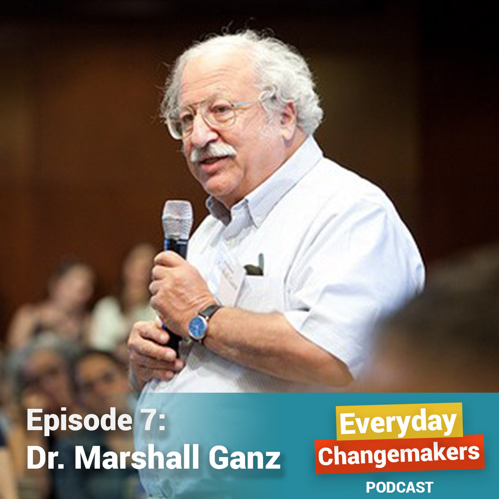 On Courage, Sources of Hope, and Practicing Leadership - Dr. Marshall Ganz is now a senior lecturer in public policy at Harvard University.  But he spent almost 30 years as an organizer with the Civil Rights Movement, United Farmworkers Movement, and more. When Marshall joined the Mississippi Summer Project in 1964, he faced a powerful turning point that called him to find his own courage. We talk about uncovering the hope you need to turn threats into challenges, and about the ongoing practice of leadership, which Marshall defines as:
