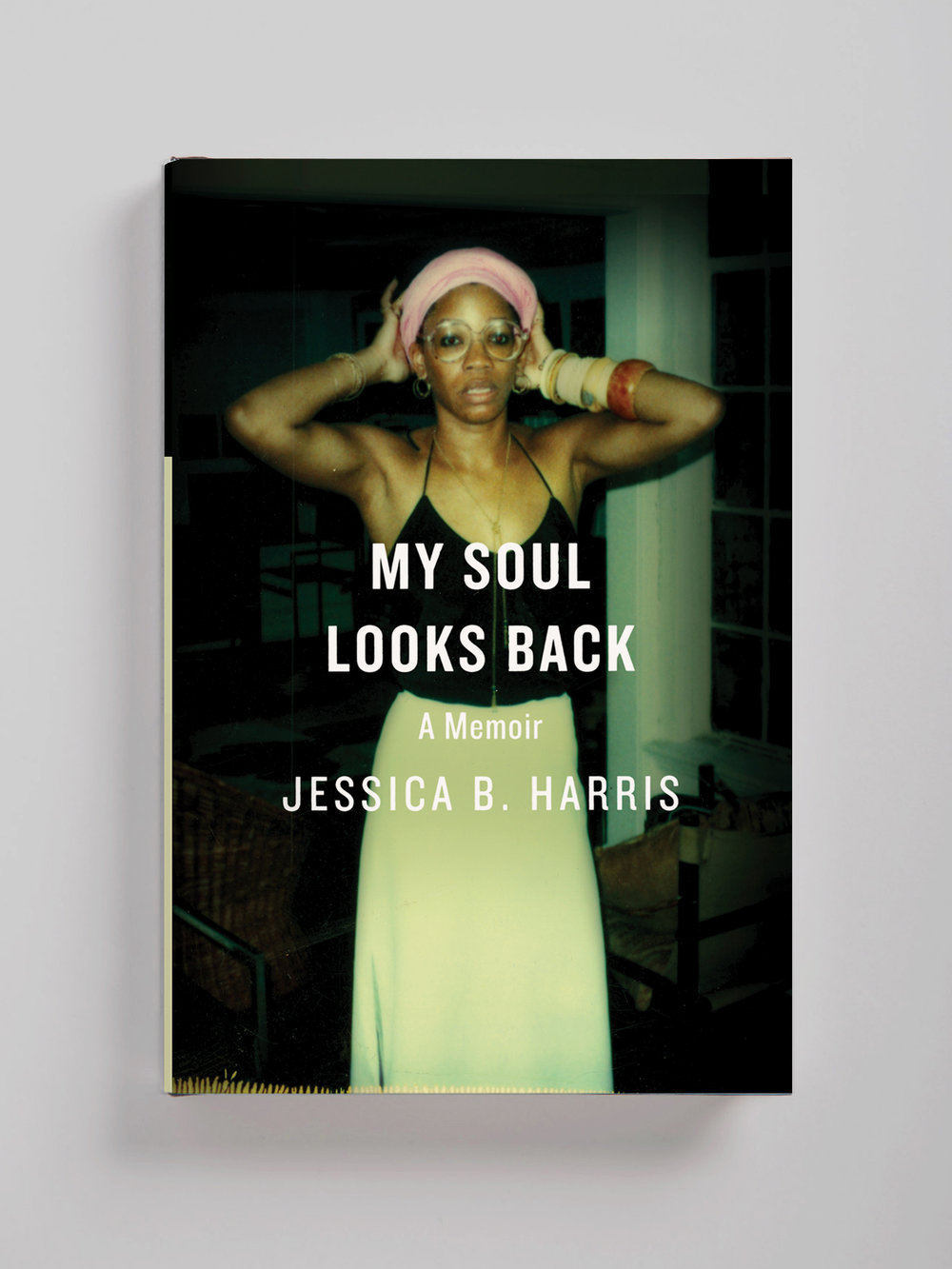My Soul Looks Back—Jessica B. Harris