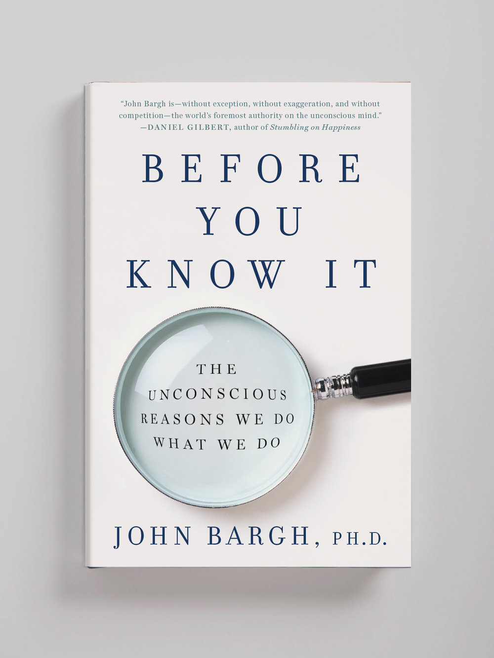 Before You Know It—John Bargh