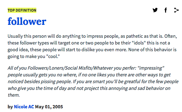 Follower Urban Dictionary
