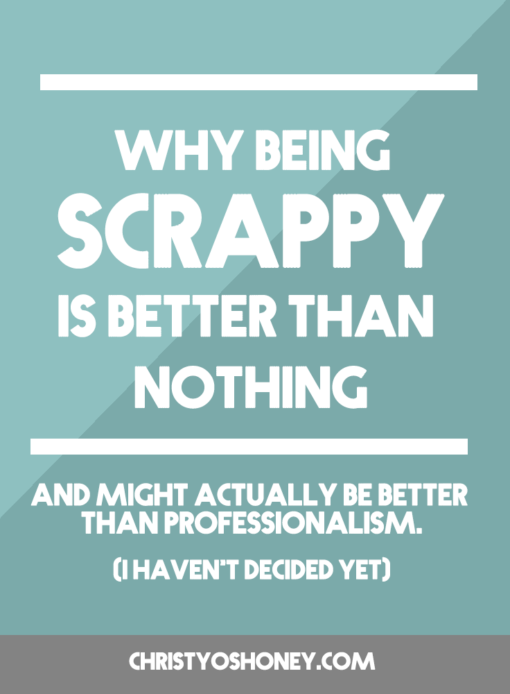 Feeling like perfectionism is getting you down in your business or creative pursuits? Well, stop aiming for perfect and start aiming for scrappy! In this post, you'll learn about the creative benefits that comes with choosing scrappiness over perfection. Click through to learn more!