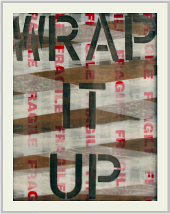 'WRAP IT UP'   Acrylic, vinyl | 35 x 50cm | 2009   |  MASSIMO AGOSTINELLI | THE MALL GALLERIES |
