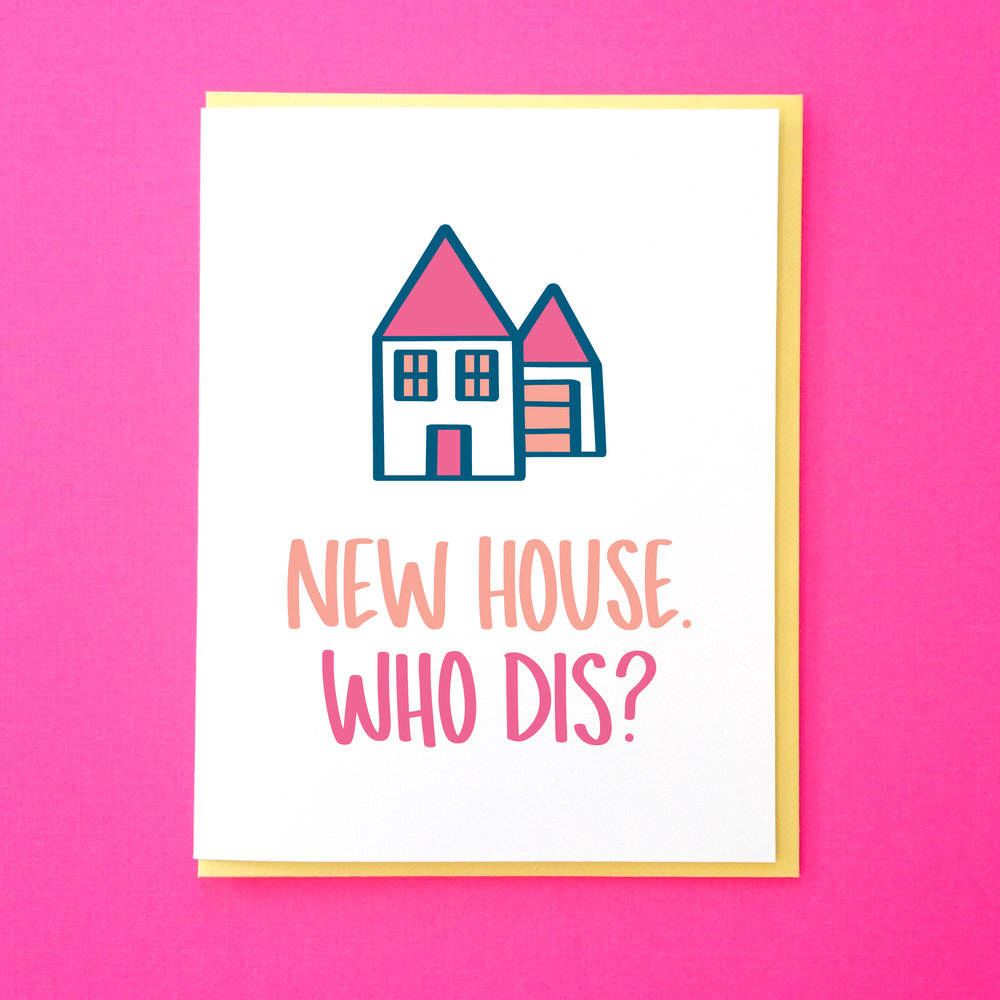 New House. Who Dis.jpg