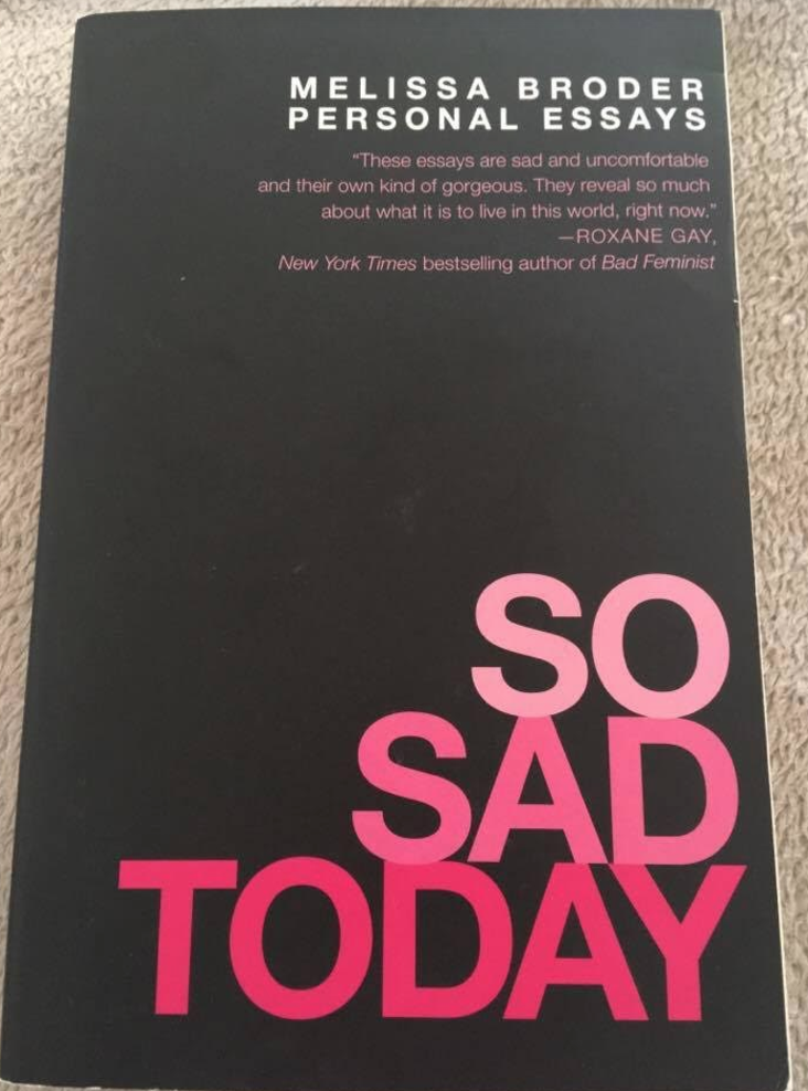 So Sad Today Personal Essays Download  Sarah Smith The Book Version Of So Sad Today Which Came Out In March Is A Collection  Of Personal Essays That Capture Both Broders Wit And The Unforgiving  My School Essay In English also Online Dating Writing Service  Thesis Statement For Comparison Essay
