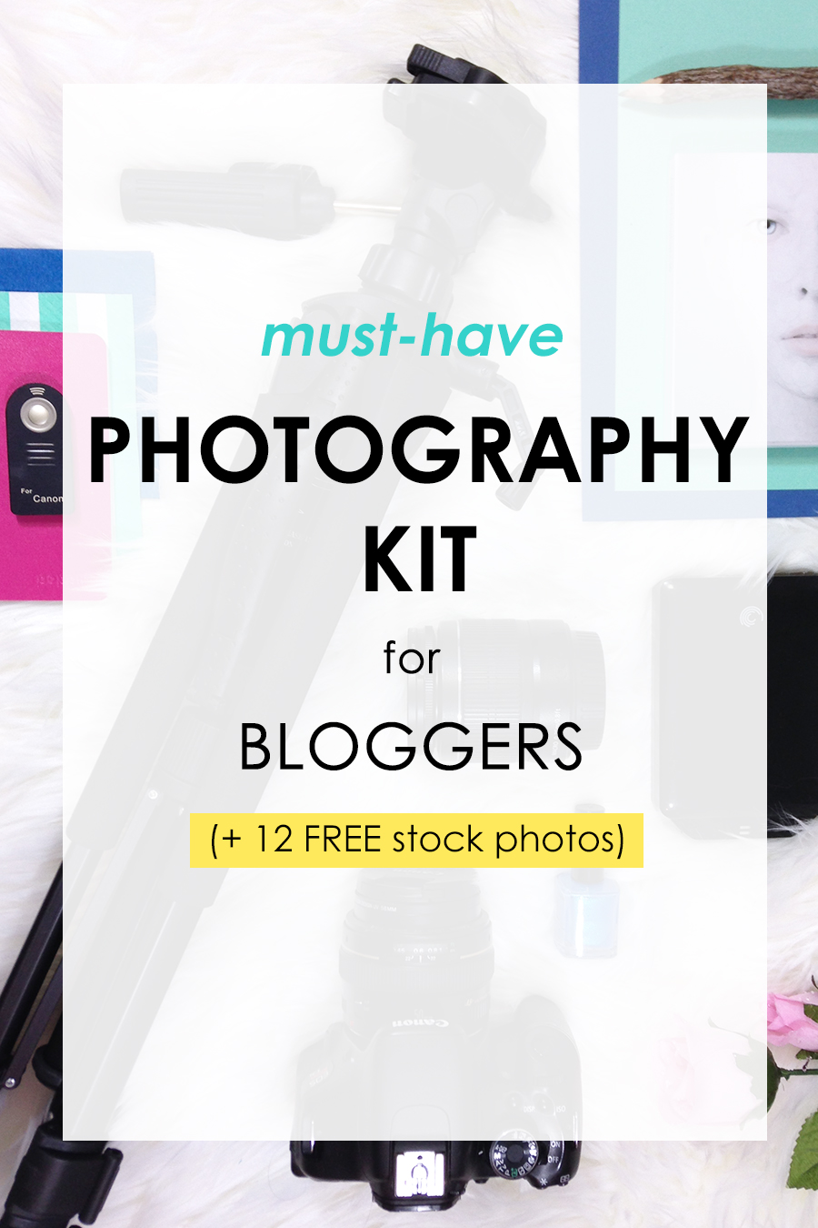 Must have photography kit for bloggers and free stock photos. Click to read!