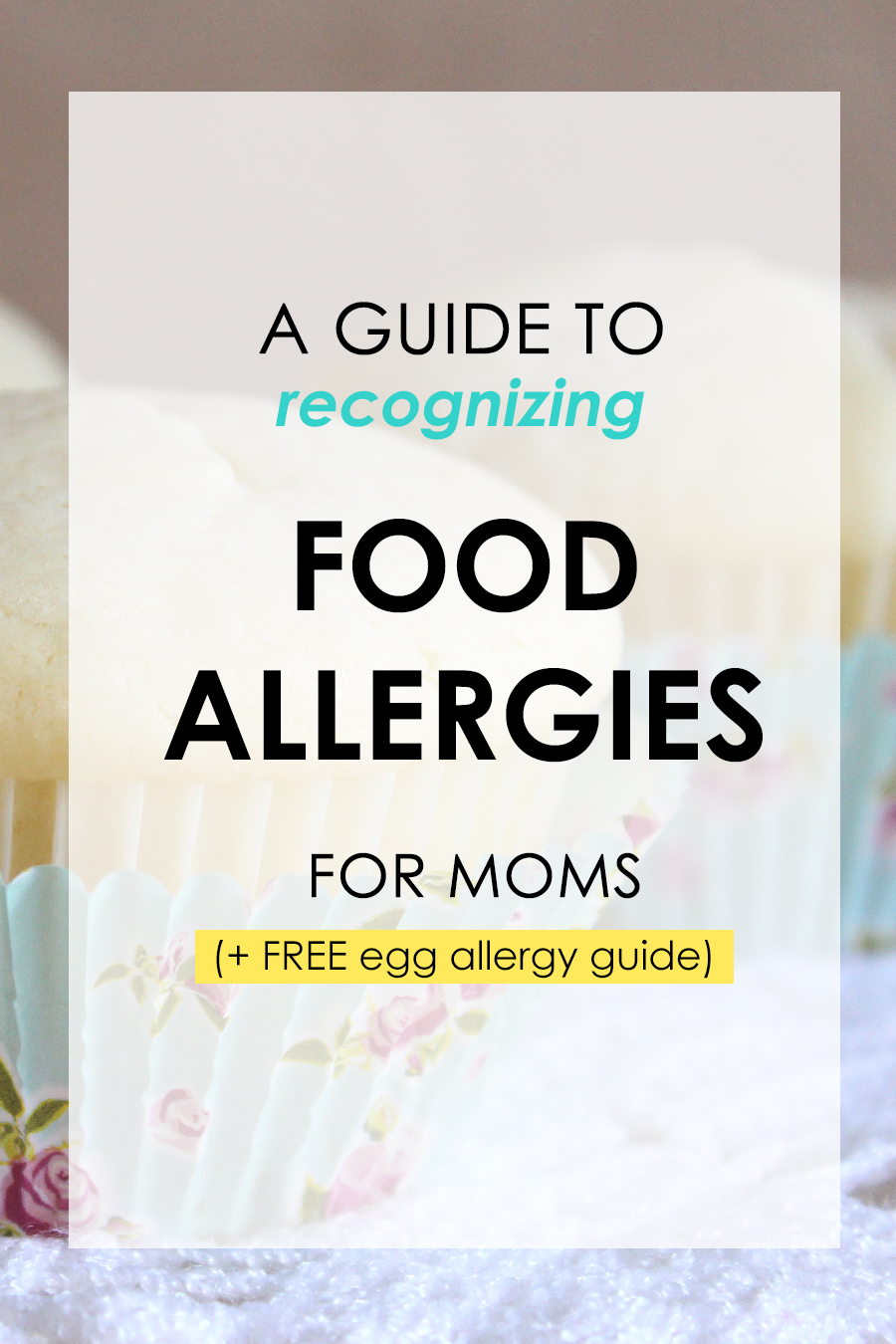 A guide to recognizing food allergies (for moms) + free egg allergy guide. Click to read and download.