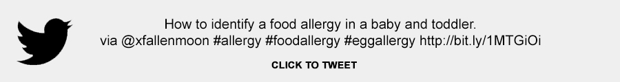 How to identify a food allergy in a baby and toddler. Egg allergy.
