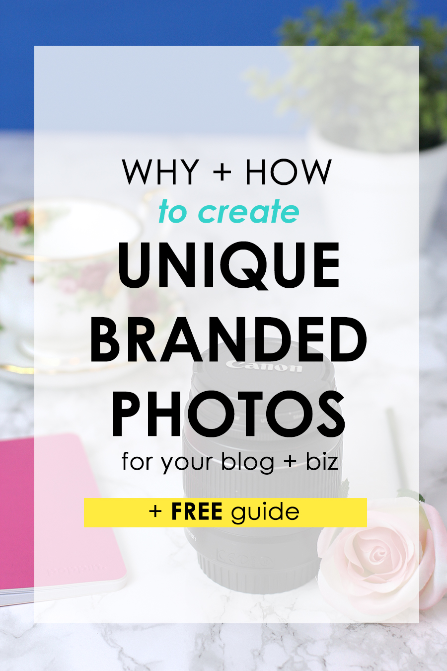 Why + How to Create Unique Branded Photos for your Blog + Biz (+ FREE Guide). Click through to watch 5 exclusive videos with TONS of information on how to EXACTLY brand all of your blog + biz photos. Dare to be different, and stand out in an overly saturated online word. Get your FREE guide by clicking through.
