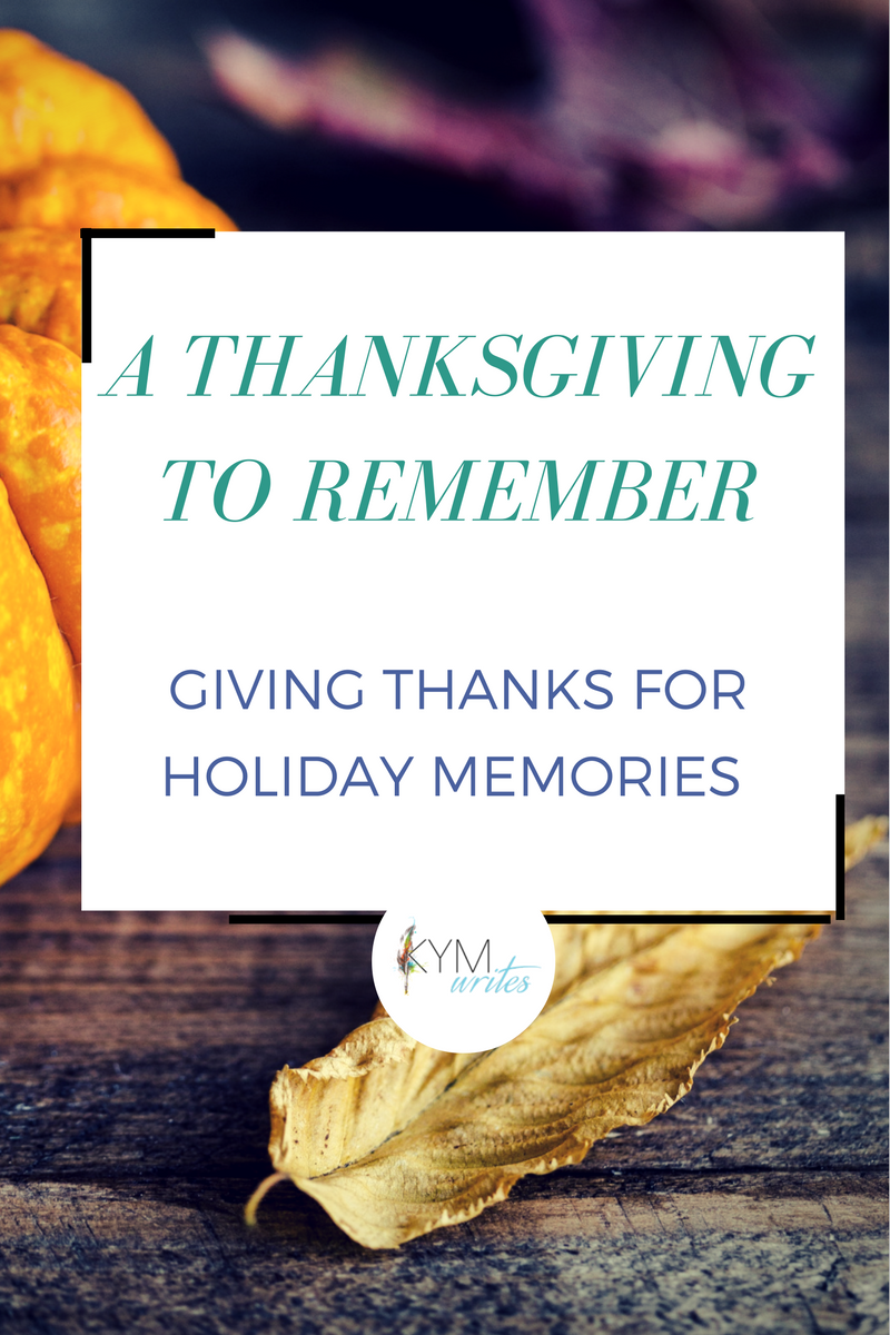 Thanksgiving holiday memories
