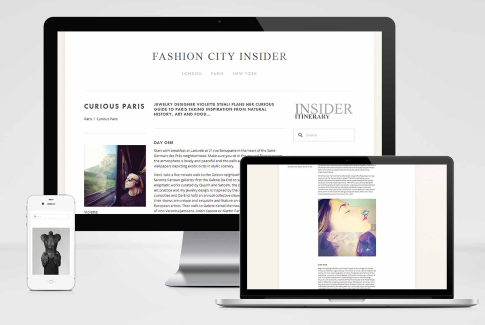 - Fashion City Insider was a two year project developed by Jan informed by over 20 years of fashion travel experience.