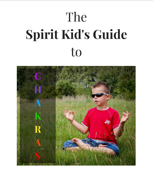FREE eBook The Spirit Kid's Guide to Chakras