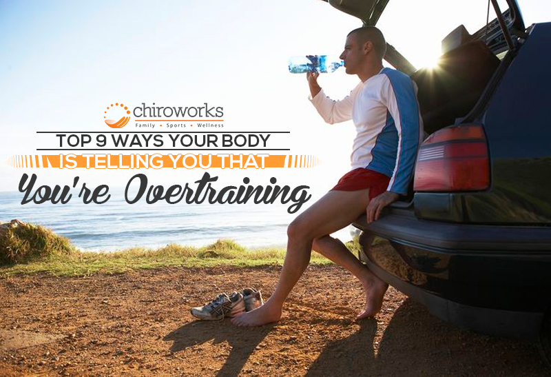 Top 9 Ways Your Body Is Telling You That You're Overtraining.jpg