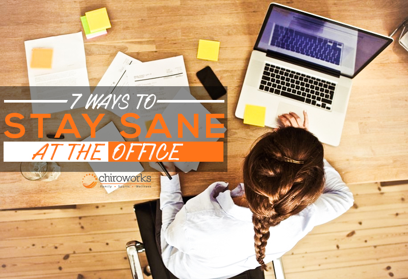 7 Ways To Stay Sane At The Office.jpg