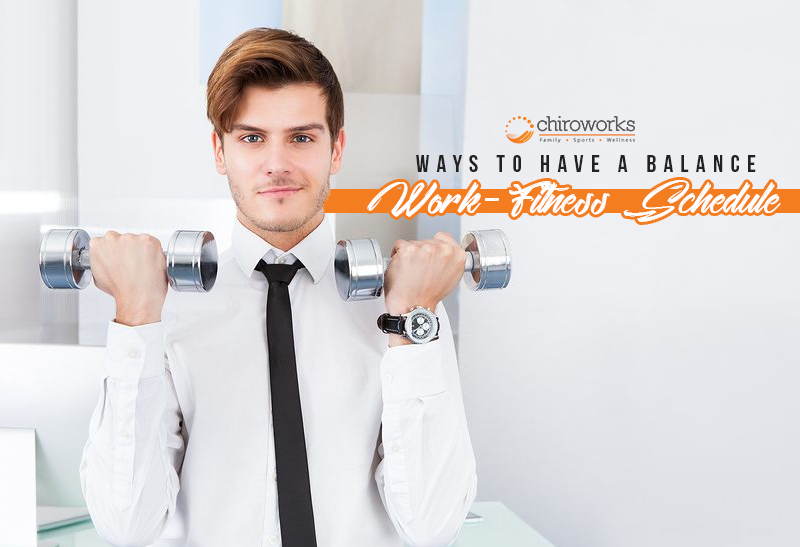 Ways To Have A Balance Work-Fitness Schedule.jpg