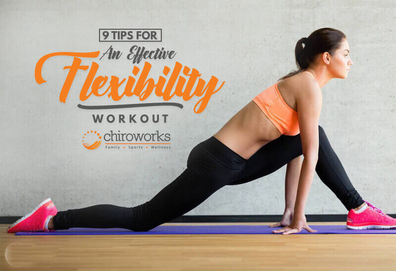 9 Tips For An Effective Flexibility Workout.jpg
