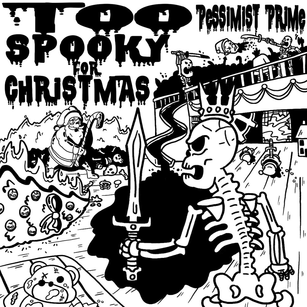 Too Spooky For Christmas.jpg