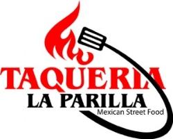 Facebook: Taqueria la Parilla  Email: customerservice@taquerialaparilla.com