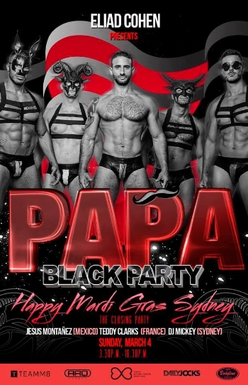 PAPA BLACK THE CLOSING PARTY Sunday 4 March ARQ Sydney 16 Flinders St, Darlinghurst Papa Party returns to Mardi Gras after their 2017 world tour sell out at ARQ Sydney. Founded by Eliad Cohen during Tel Aviv Pride 2010, PAPA PARTY has become one of the most well-respected brands in the world. Taking each city worldwide by storm with world-class DJs, unique concepts, exceptional performances and an incredible energy throughout the night, PAPA PARTY presents it's black party concept: black and sexy