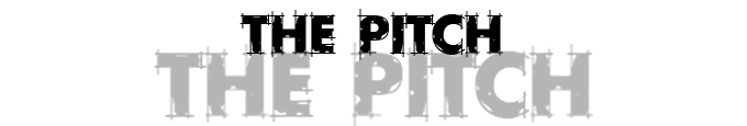 the Pitch 2.jpg
