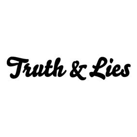 Truth and Lies