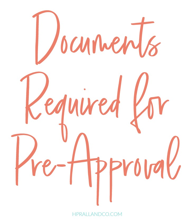 Documents Required for Pre-Approval from H.Prall & Co. | hprallandco.com