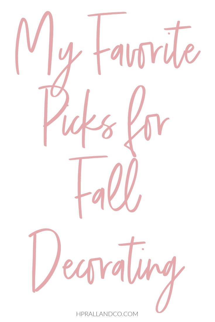I'm sharing my favorite picks for fall decorating at hprallandco.com.