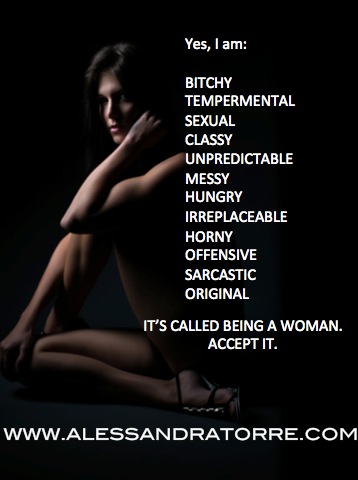 I am woman. Accept It.
