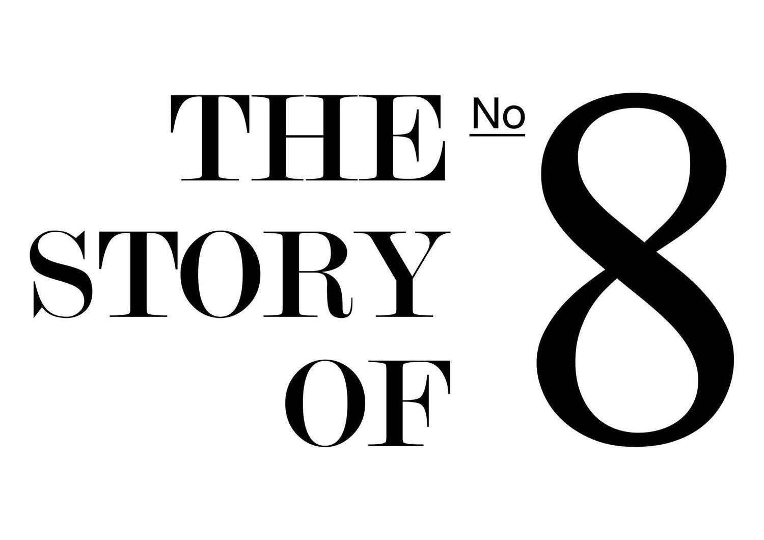 The Story Of No 8