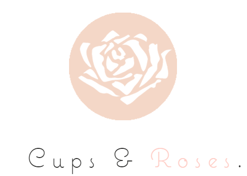 Cups and Roses