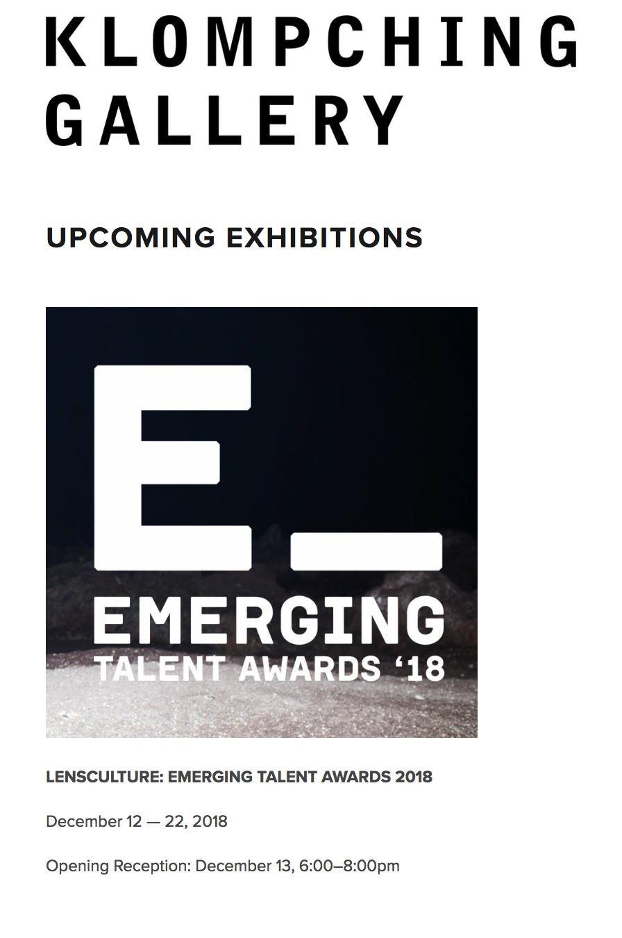 New york - As one of the winners in Lensculture's Emerging Talent Awards 2018 I will be included in their exhibition at Klompching Gallery in New York. The exhibition takes place from December 12 — 22, 2018. If you're in New York during those dates - go check it out!