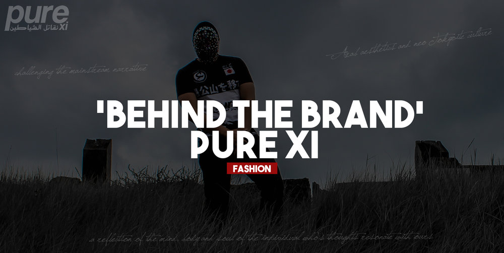 We spoke to Mohamed Rezgui and discovered more about his brand PureXI a clothing brand known for its unique fusion of 'Arab aesthetics and neo Tokyoite culture'