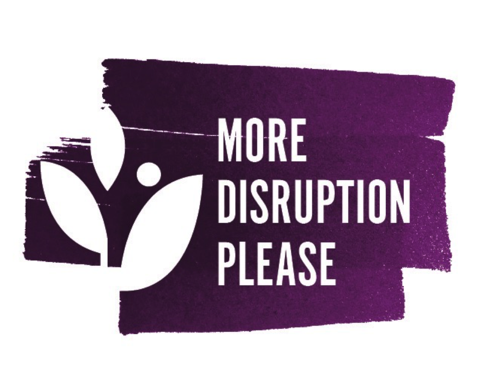 more disruption please logo