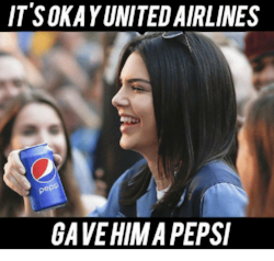 Source: https://onsizzle.com/i/its-okay-united-airlines-ep-gave-himapepsi-12680521