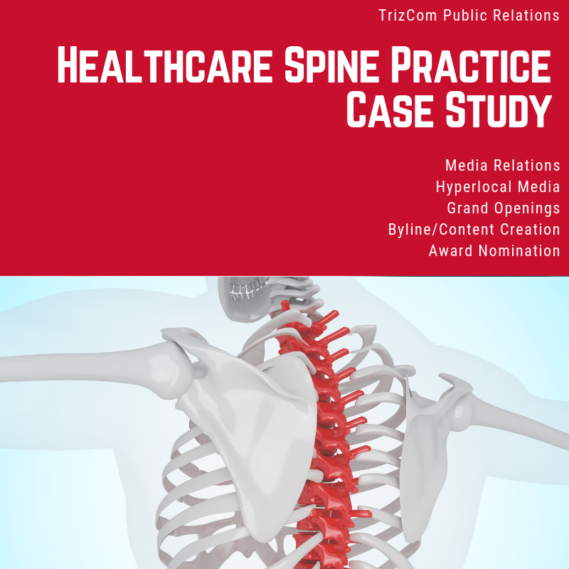 Download:    Healthcare Spine Practice TrizCom PR Case Study