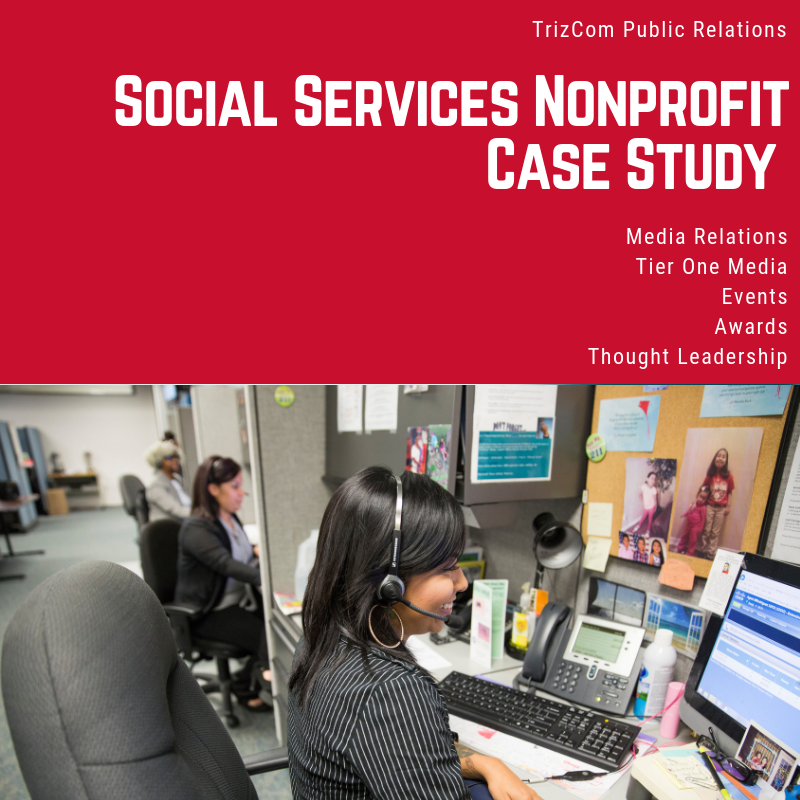 Download:    Nonprofit Social Services TrizCom PR Case Study