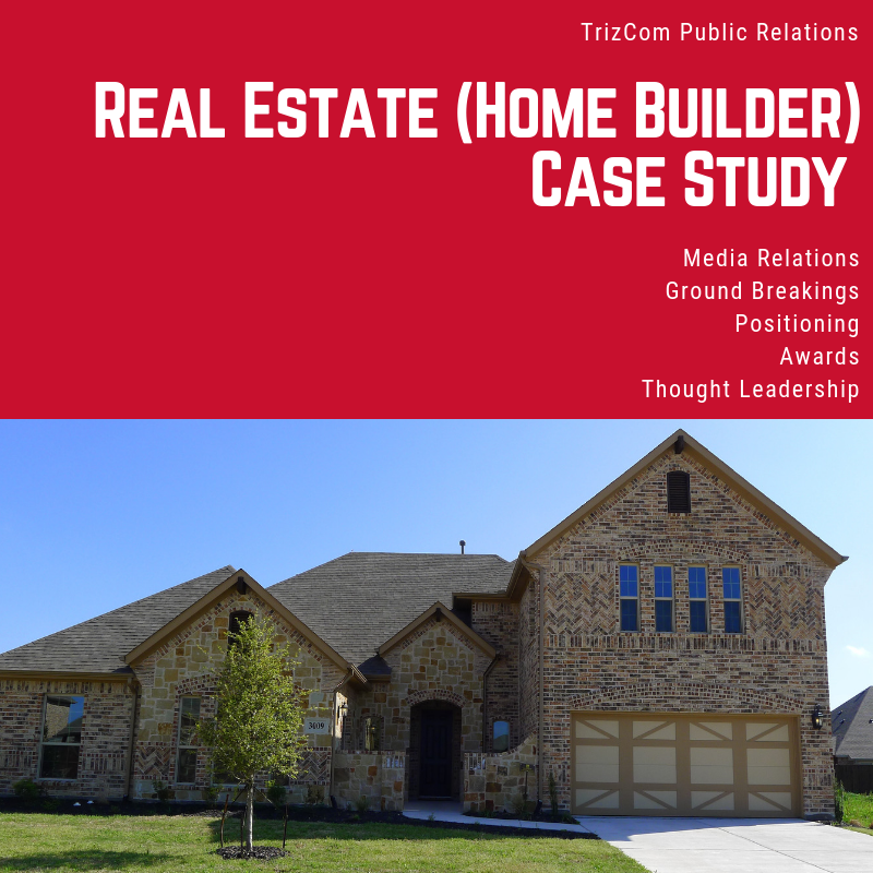 Download:    Real Estate Custom Home Builder TrizCom PR Case Study
