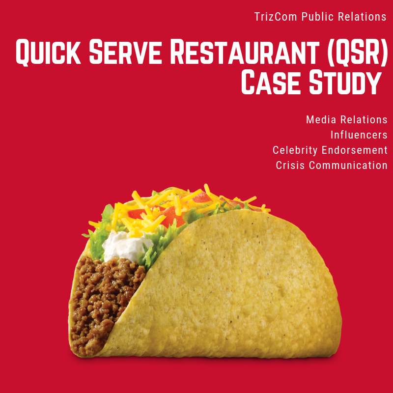 Download :  Quick Serve Restaurant (QSR) TrizCom PR Case Study One Sheet