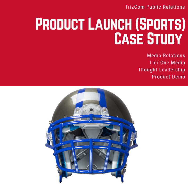 Download:    Product Launch Sports Tech TrizCom PR Case Study
