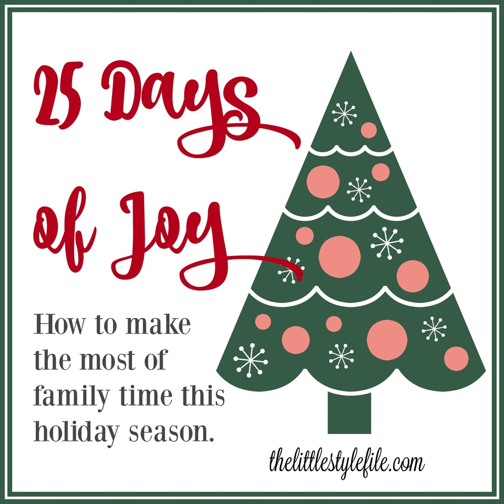 25 ways to add joy this holiday season