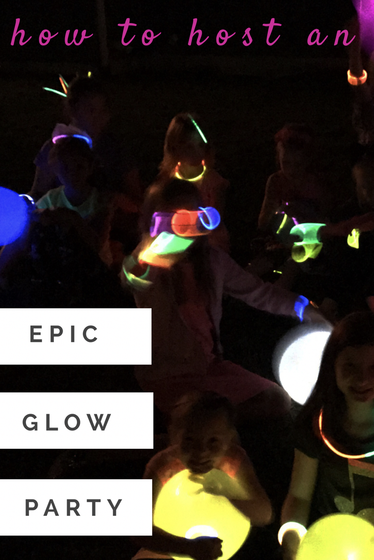 Glow Party planning ideas + activities