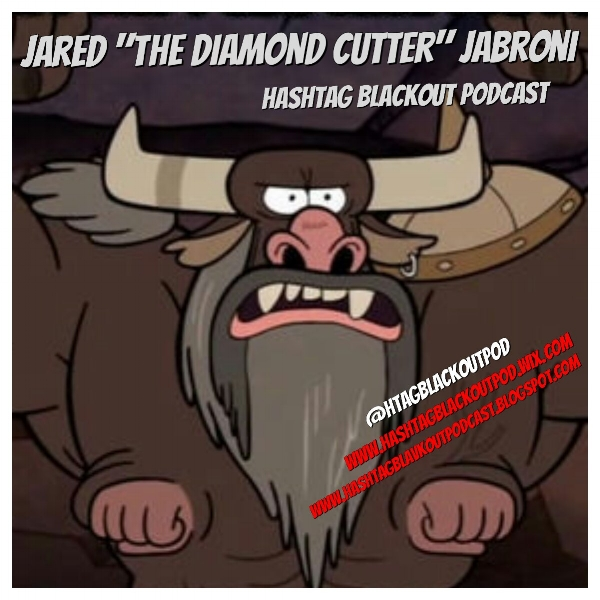 "Jared ""the Diamond Cutter"" Jabroni @HTagBlackoutPOd : Heading the Utah chapter, the  Utah Stormin Mormons , who are actually posing as Mormons...but really aren't.  It's all a cover for our secret Utah bare knuckle boxing matches, held in our ""Mormon Churches"",  Jared is a strong ass motherfucker and is in charge of our bare knuckle brawls at the Mormon churches, and is currently the undisputed champion.  His signature move is to take his shirt off and slice a J in the opponent's cheek with his hard ass nipples, hence the nickname ""the Diamond Cutter"""