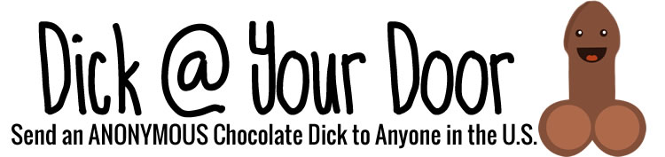 """Wanna send a chocolate dick to someone you love/hate anonymously? Check out Dickatyourdoor.com and use promo code """"COUCH"""" for a free handwritten note to be included with your chocolate dick!"""
