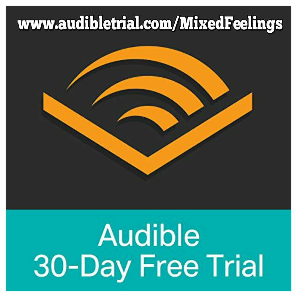 Audible is offering Mixed Feelings Podcast listeners a free 30 day trial AND a free audiobook download! Check it out!