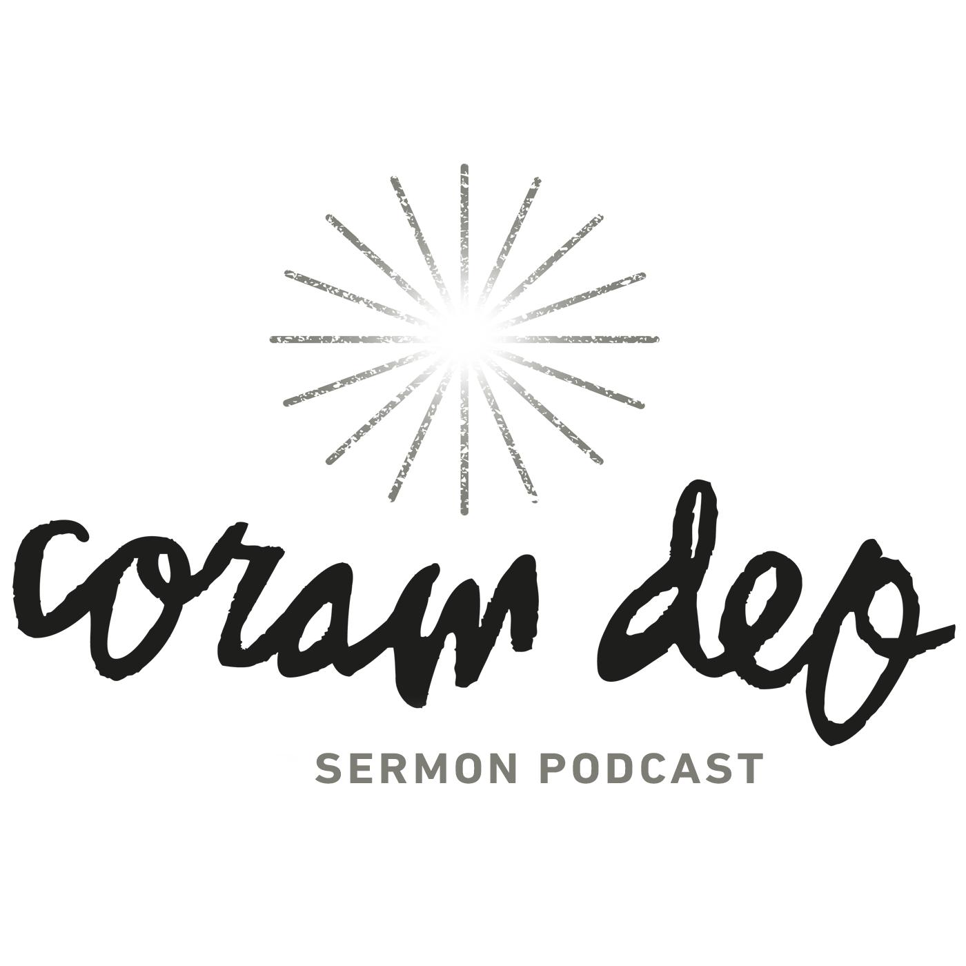 Coram Deo Sermons