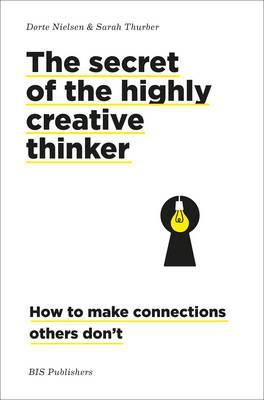 The secret to the highly creative thinker 197,-